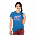 i-may-not-be-perfect-but-parts-of-me-are-pretty-awesome-tshirt3