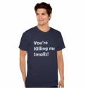 your-killing-me-smalls-tshirt-3